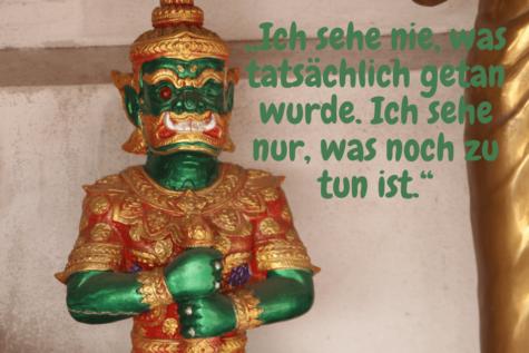 """Ein Jak Buddhawächter - """"Ich sehe nie, was tatsächlich getan wurde. Ich sehe nur, was noch zu tun ist.""""(1)"""