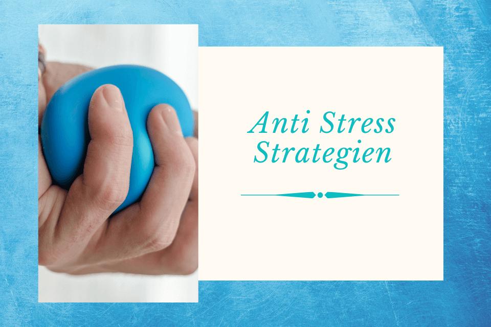 Anti Stress Strategien