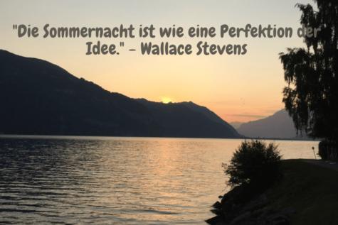 Sonnenuntergang am See - Die Sommernacht ist wie eine Perfektion der Idee. - Wallace Stevens