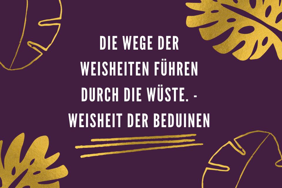 Tittelblatt - Die Wege der Weisheiten führen durch die Wüste. - Weisheit der Beduinen
