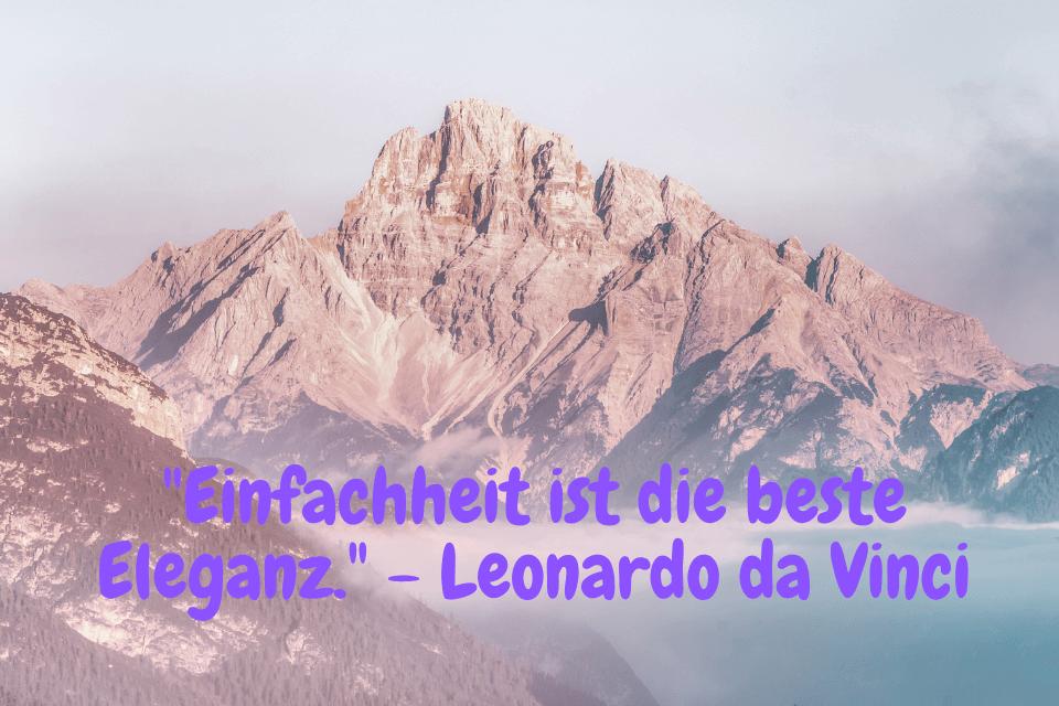 Berlandschaft - Leben Spruch kurz - Einfachheit ist die beste Eleganz. - Leonardo da Vinci