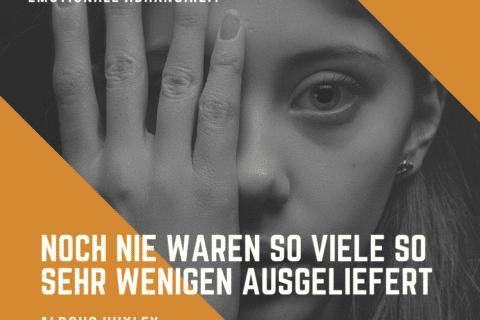 """Zitat Emotionale Abhängikeit - bild einer Jungen Frau """"Noch nie waren so viele so sehr wenigen ausgeliefert"""""""