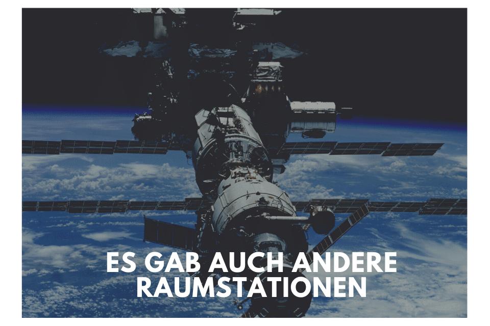Es gab auch andere Raumstationen