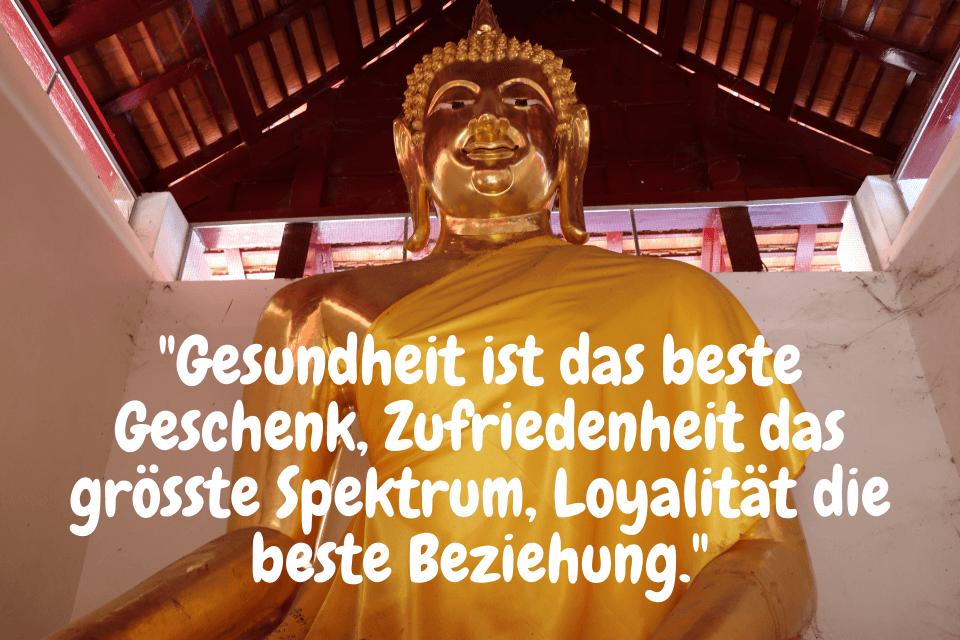 """Gesundheit Weisheiten Buddhas - """"Gesundheit ist das beste Geschenk, Zufriedenheit das grösste Spektrum, Loyalität die beste Beziehung."""""""