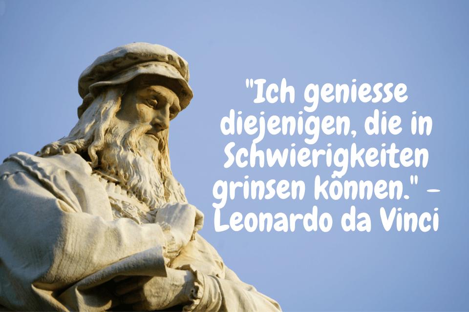 Leonardo Da Vinci Statue: Ich geniesse diejenigen, die in Schwierigkeiten grinsen können. - Leonardo da Vinci