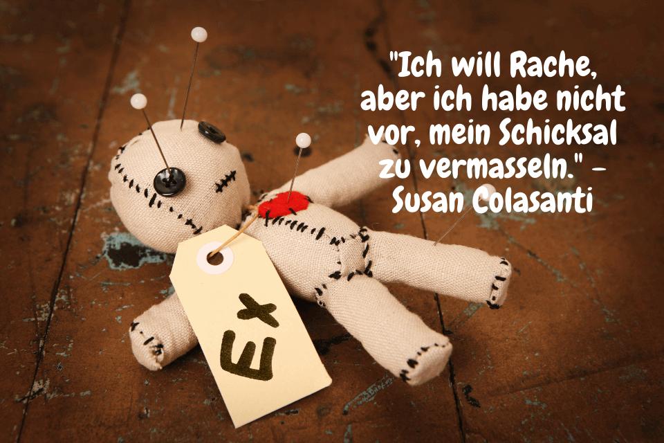 Woodoo mit Nadeln in einer Puppe - Ich will Rache, aber ich habe nicht vor, mein Schicksal zu vermasseln. - Susan Colasanti