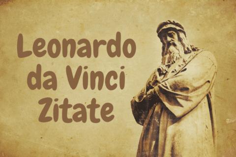 Leonardo da Vinci Zitate