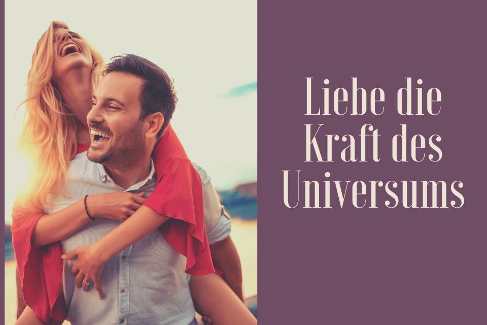Glückliches Paar - Tittelbild Liebe die Kraft des Universums