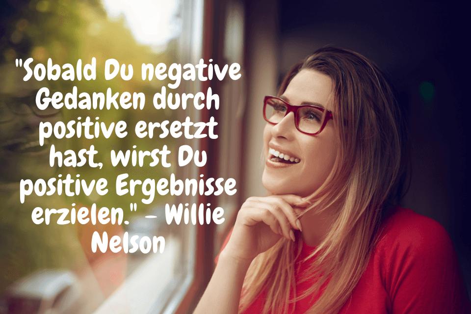 """Frau sitzt im Zug und macht sich zu folgenden Zitat Gedanken: """"Sobald Du negative Gedanken durch positive ersetzt hast, wirst Du positive Ergebnisse erzielen."""" - Willie Nelson"""