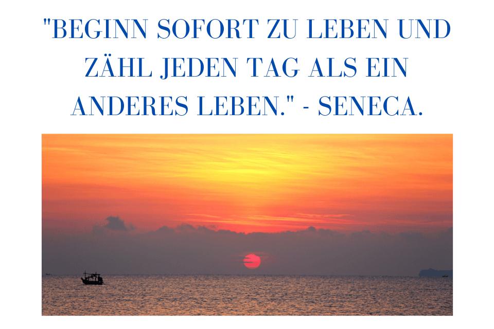 """Sonnenaufgang Horizon am Meer - """"Beginn sofort zu leben und zähl jeden Tag als ein anderes Leben."""" - Seneca."""