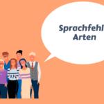 Eine Gruppe menschen mit einer Sprachblase: Sprachfehler Arten