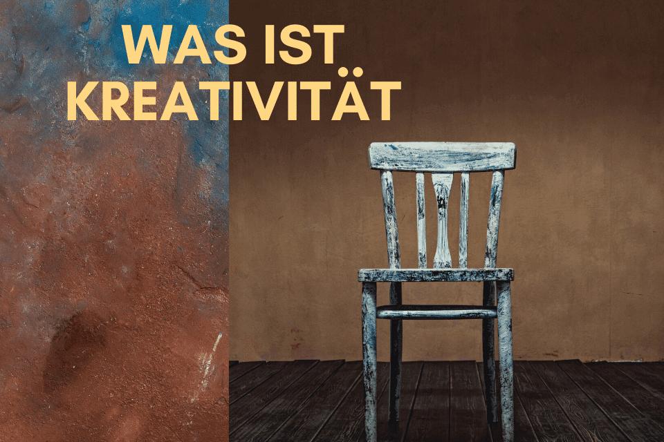 Was ist Kreativität