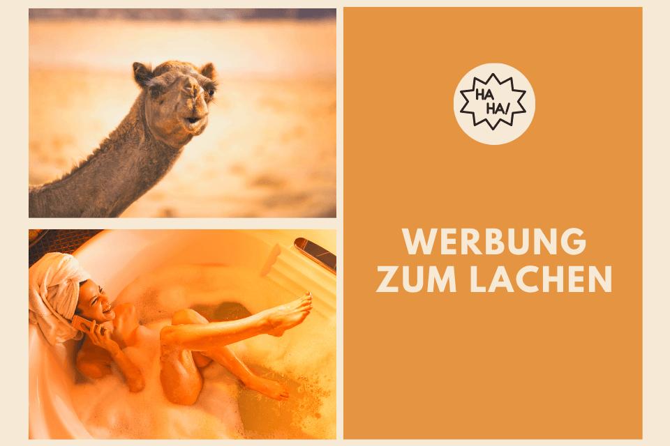 Werbung zum Lachen - lachendes Kamel und lachende Frau in Badewanne
